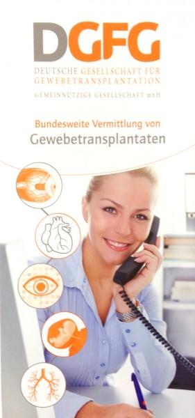 """Infomaterial wie der Flyer """"Bundesweite Vermitlung von Gewebetransplantaten"""" informiert über Gewebespende und Transplantation."""